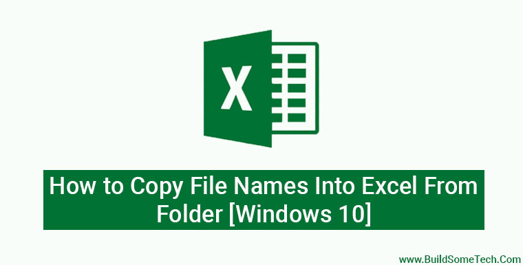How to Copy File Names Into Excel From Folder [Windows 10]