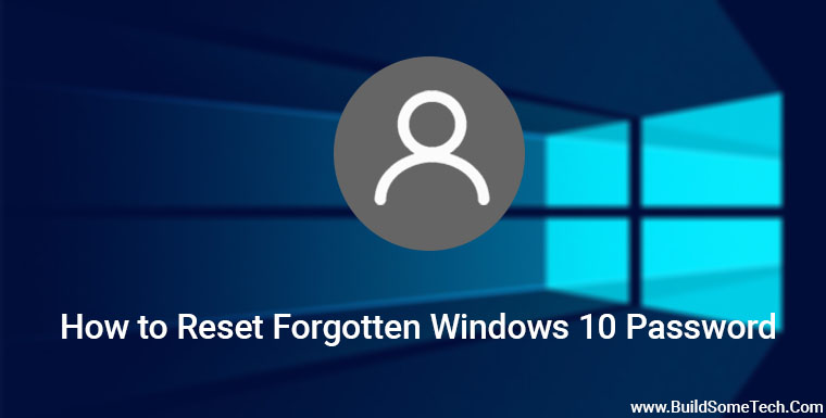 How to Reset Forgotten Windows 10 Password [Linux USB/CD]