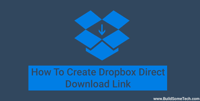 How to Get or Create Dropbox Direct Download Link