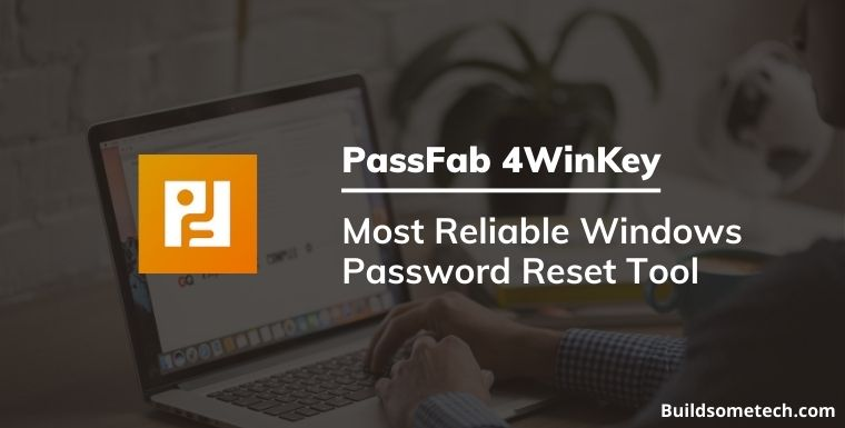 PassFab 4WinKey - Most Reliable Windows Password Reset Tool