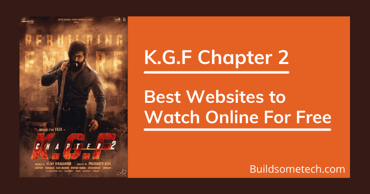 Best Websites to Watch KGF Chapter 2 Online For Free Download