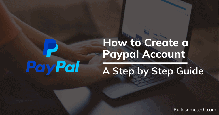 How To Create PayPal Account in India 2021 - Step by Step Guide