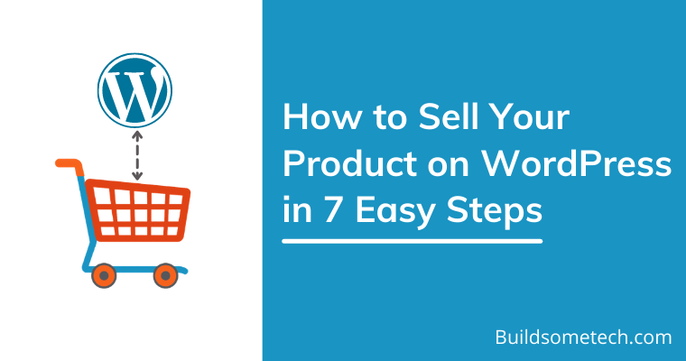 How To Sell Products on WordPress Website