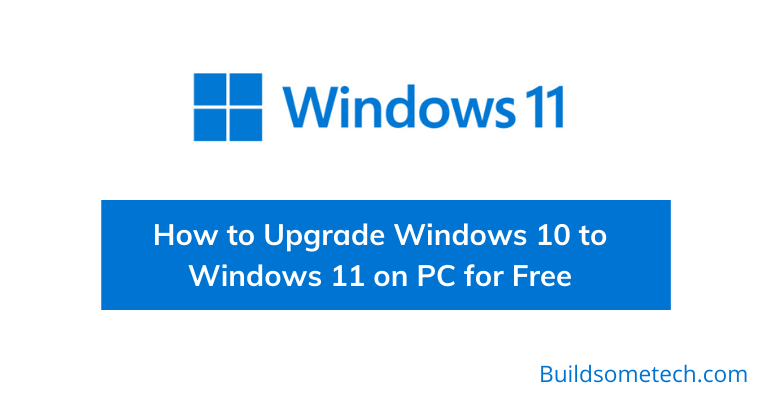How to Upgrade Windows 10 to Windows 11 on PC for Free