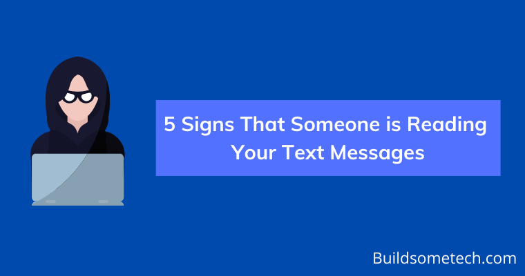Signs That Someone is Reading Your Text Messages