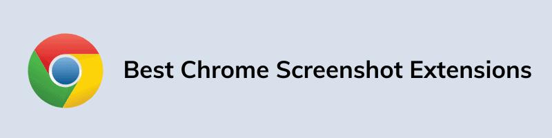 Best Chrome Screenshot Extensions