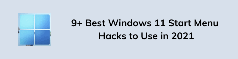 Best Windows 11 Start Menu Tips and Tricks