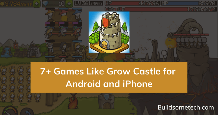 Games Like Grow Castle for Android and iPhone
