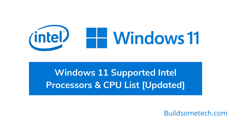Windows 11 Supported Intel Processors & CPU Full List