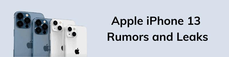 Apple iPhone 13 Rumors and Leaks