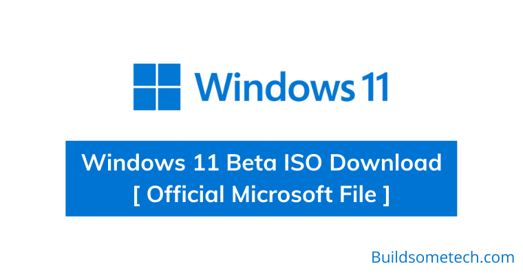 Windows 11 Beta ISO Download Official Microsoft File